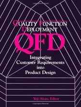 Load image into Gallery viewer, Qfd: Quality Function Deployment - Integrating Customer Requirements Into Product Design