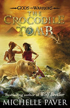 Load image into Gallery viewer, Gods And Warriors: The Crocodile Tomb (Book Four)