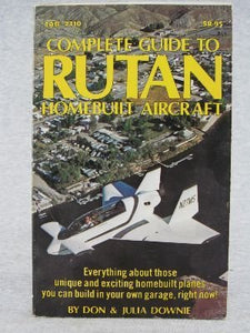 Complete Guide To Rutan Homebuilt Aircraft (Modern Aviation Series)