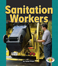 Load image into Gallery viewer, Sanitation Workers (Pull Ahead Books  Community Helpers)