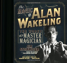 Load image into Gallery viewer, The Magic Of Alan Wakeling: The Works Of A Master Magician