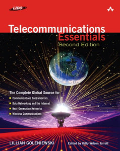 Telecommunications Essentials, Second Edition: The Complete Global Source (2Nd Edition)