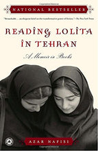Load image into Gallery viewer, Reading Lolita In Tehran: A Memoir In Books