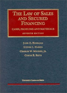 Law Of Sales And Secured Financing (University Casebook Series)