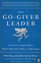 Load image into Gallery viewer, The Go-Giver Leader: A Little Story About What Matters Most In Business