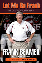 Load image into Gallery viewer, Let Me Be Frank: My Life At Virginia Tech