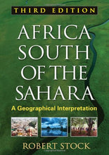 Load image into Gallery viewer, Africa South Of The Sahara, Third Edition: A Geographical Interpretation (Texts In Regional Geography)