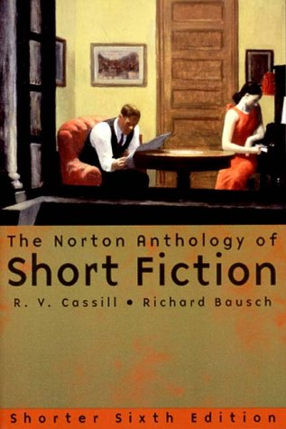 The Norton Anthology Of Short Fiction, Shorter 6Th Edition