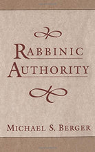 Load image into Gallery viewer, Rabbinic Authority : The Authority Of The Talmudic Sages
