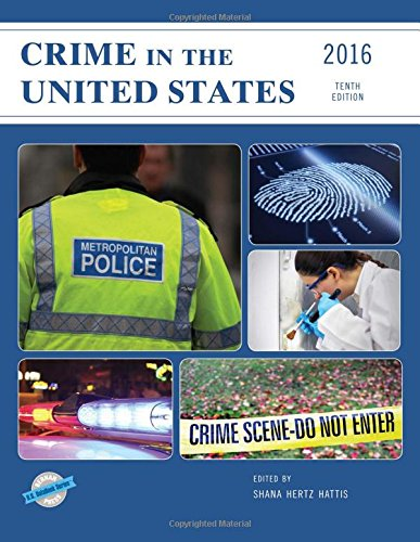 Crime In The United States 2016 (U.S. Databook Series)