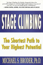Load image into Gallery viewer, Stage Climbing: The Shortest Path To Your Highest Potential