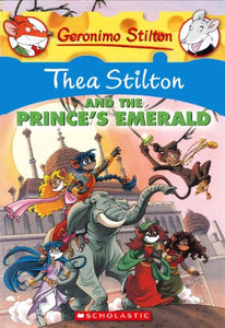 Thea Stilton And The Prince'S Emerald (Turtleback School & Library Binding Edition) (Geronimo Stilton: Thea Stilton)