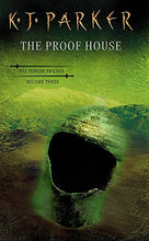 Load image into Gallery viewer, The Proof House (The Fencer Trilogy, Volume Three)