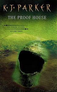 The Proof House (The Fencer Trilogy, Volume Three)