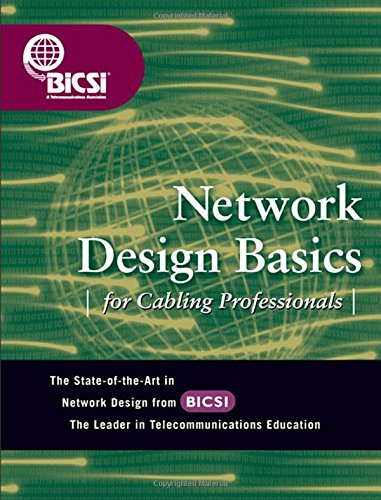 Network Design Basics For Cabling Professionals
