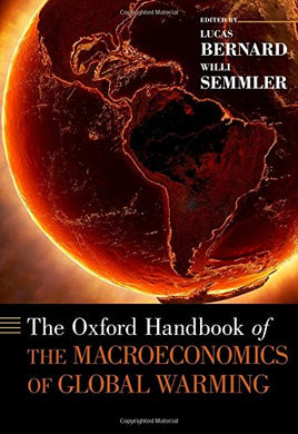 The Oxford Handbook Of The Macroeconomics Of Global Warming (Oxford Handbooks)