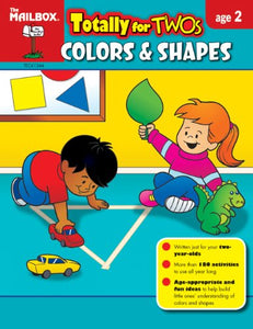 Totally For Twos: Colors & Shapes (Age 2)