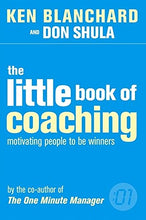 Load image into Gallery viewer, The Little Book Of Coaching (The One Minute Manager)