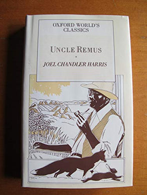 Uncle Remus: Oxford World Classics (Oxford Pocket Classics)