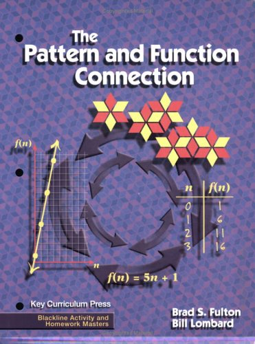 The Pattern And Function Connection (Blackline Activity And Homework Masters)