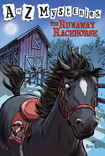 The Runaway Racehorse (A To Z Mysteries)