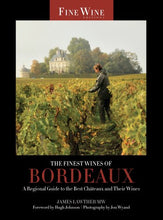 Load image into Gallery viewer, The Finest Wines Of Bordeaux: A Regional Guide To The Best Chteaux And Their Wines (The World'S Finest Wines)