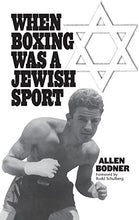 Load image into Gallery viewer, When Boxing Was A Jewish Sport