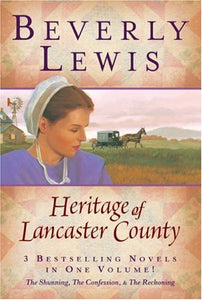 The Heritage Of Lancaster County (The Shunning, The Confession & The Reckoning)