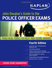 Load image into Gallery viewer, John Douglas'S Guide To The Police Officer Exams (Kaplan Test Prep)