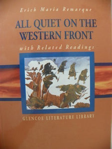All Quiet On The Western Front (With Related Readings)