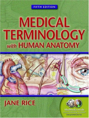 Medical Terminology With Human Anatomy, Fifth Edition