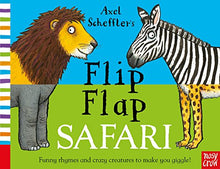 Load image into Gallery viewer, Axel Scheffler'S Flip Flap Safari (Axel Scheffler'S Flip Flap Series)