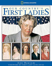 Load image into Gallery viewer, Our Country'S First Ladies