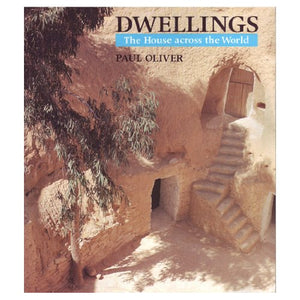 Dwellings: The House Across The World
