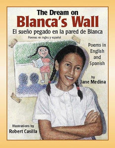 Dream On Blanca'S Wall, The