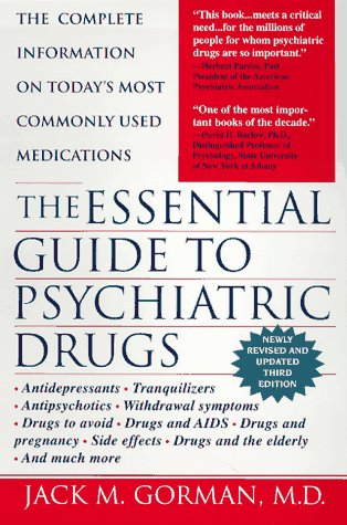 The Essential Guide To Psychiatric Drugs, Revised