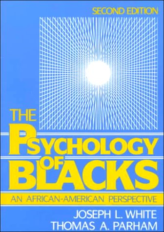 Psychology Of Blacks: An African-American Perspective