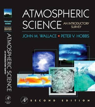 Load image into Gallery viewer, Atmospheric Science, Second Edition: An Introductory Survey (International Geophysics)