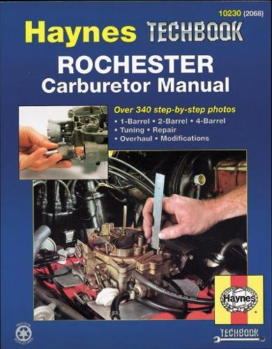 Rochester Carburetor Manual (Haynes Repair Manuals)