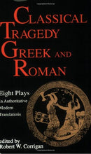 Load image into Gallery viewer, Classical Tragedy - Greek And Roman: Eight Plays In Authoritative Modern Translations