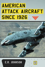 Load image into Gallery viewer, American Attack Aircraft Since 1926
