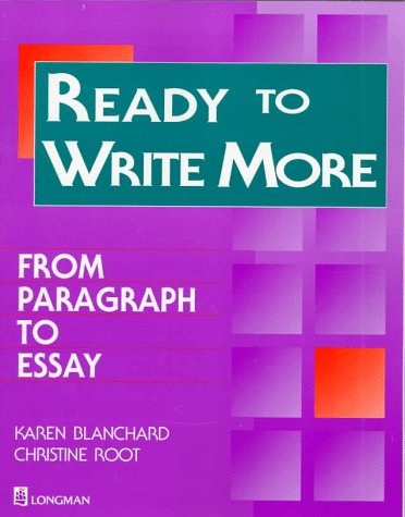 Ready To Write More:  From Paragraph To Essay