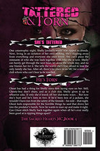 Load image into Gallery viewer, Tattered & Torn: The Sacred Hearts Mc Book Iv (Volume 4)