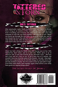 Tattered & Torn: The Sacred Hearts Mc Book Iv (Volume 4)