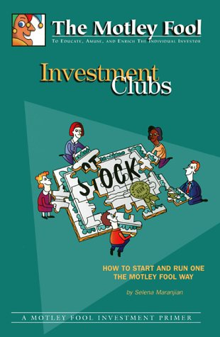 Investment Clubs: How To Start And Run One The Motley Fool Way