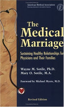 Load image into Gallery viewer, The Medical Marriage: Sustaining Healthy Relationships For Physicians And Their Families