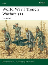 Load image into Gallery viewer, World War I Trench Warfare (1): 191416 (Elite) (Pt.1)