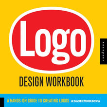 Load image into Gallery viewer, Logo Design Workbook: A Hands-On Guide To Creating Logos
