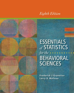 Cengage Advantage Books: Essentials Of Statistics For The Behavioral Sciences, Loose-Leaf Version