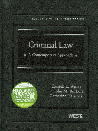 Criminal Law: A Contemporary Approach (West Interactive Casebook Series)